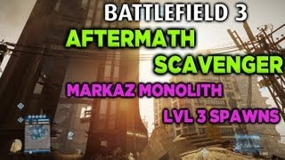 Battlefield 3 Aftermath Scavenger Mode level 3 spawn locations: Markaz Monolith