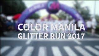 COLOR MANILA GLITTER RUN 2017 | VLOG #7 | **geraldventures
