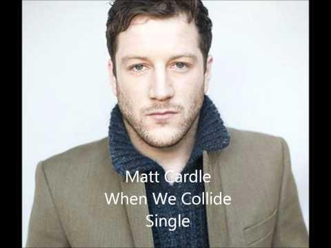 Matt Cardle When We Collide Official Single