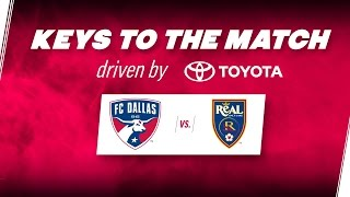 Keys to the Match driven by Toyota | FC Dallas vs. Real Salt Lake | FCDTV