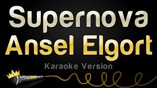 Ansel Elgort - Supernova (Karaoke Version)