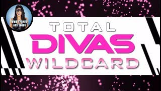 Total Divas - Wildcard (Official Promo Theme)