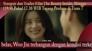 Sinopsis dan Trailer Film The Beauty Inside, Minggu (19/4) Pukul 17.30 WIB Tayang Perdana di Trans 7