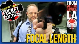 Focal Length - Pocket Film School™ #7