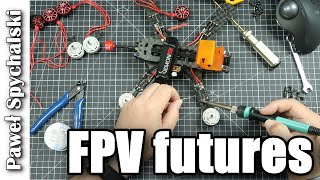 FPV Futures - digital FPV and new radio systems