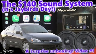 A Surprise Unboxing! It's Jaybirds Day! the $140 Dollar Sound System '04 Honda Accord Video 1