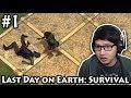 Lapar dan Haus | Last Day on Earth: Survival - Indonesia #1
