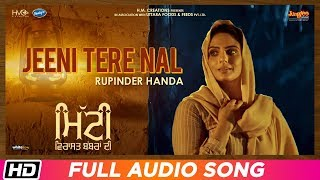 Jeeni Tere Nal Audio Song Rupinder Handa Mitti Virasat Babbaran Di Mr Wow Latest Punjabi Song 2019