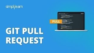 Git Pull Request | Gİt Pull Request Tutorial | Git Commands |Git Tutorial For Beginners |Simplilearn
