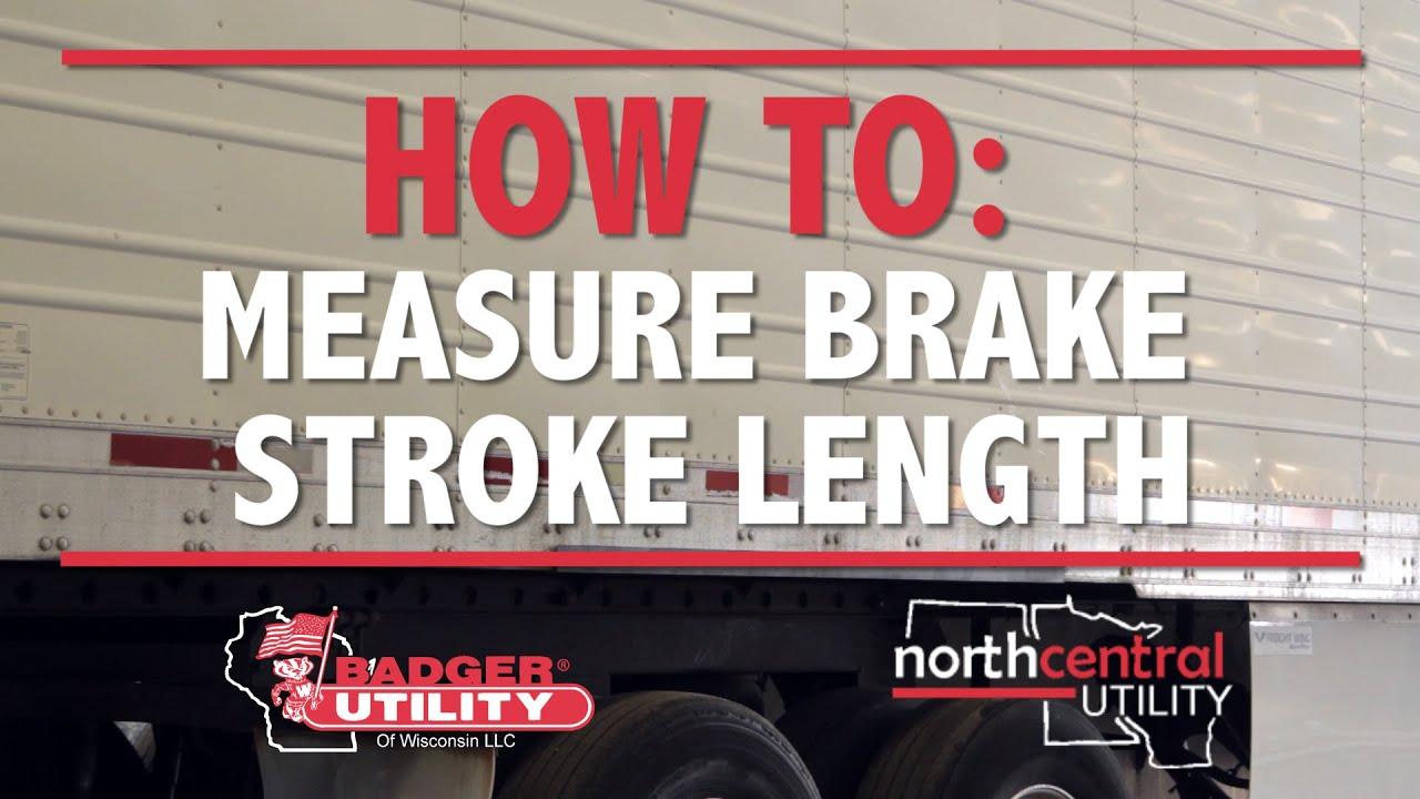 How To Measure Brake Stroke Length