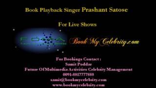 Book Playback Singer Prashant Satose For Live Shows