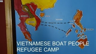 Vietnamese Boat People Refugee Camp in the Philippines