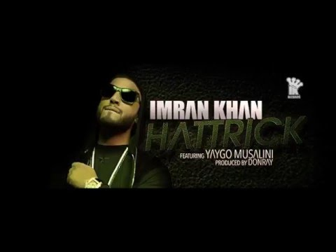 Imran Khan - Hattrick Lyrics - Rap Lyrics Included - Yaygo Musalini - Donray