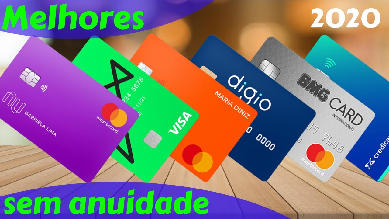 OS 10 melhores cartões de crédito sem anuidade em 2020