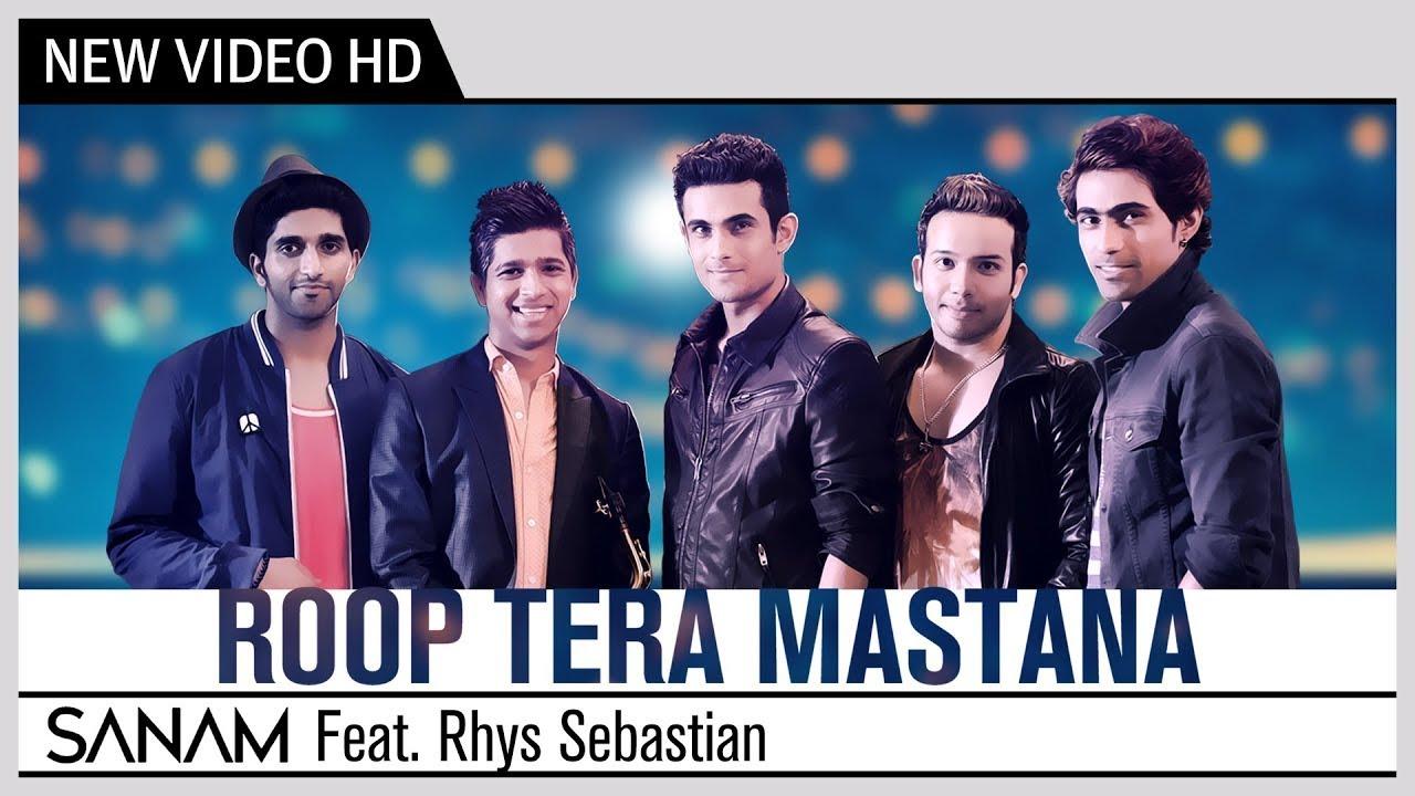Roop Tera Mastana | SANAM | Feat. Rhys Sebastian | Official Music Video | Recreation | Cover Song