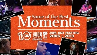 Some of the Best Moments - Java Jazz Festival 2005 - 2013