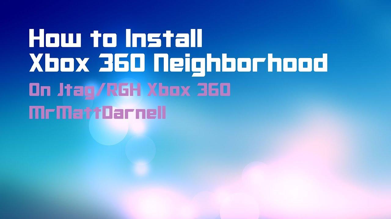 How to Install Xbox 360 Neighborhood (RGH/JTAG) | XPG Gaming Community