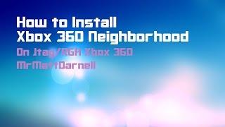 How to Install Xbox 360 Neighborhood (RGH/JTAG)