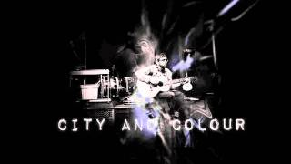 City & Colour - Sleeping Sickness (with Gordon Downie)