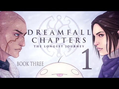Cry Plays: Dreamfall Chapters - Book Three [P1]