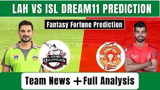 ISL VS LAH DREAM11 PREDICTION | ISL VS LAH PSL 2021 | ISL VS LAH DREAM11 TEAM | ISL VS LAH