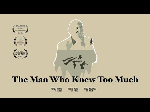 The Man Who Knew Too Much | Documentary Film