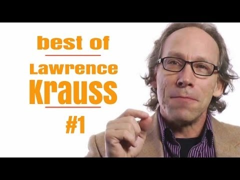 Best of Lawrence M. Krauss Debate,  Arguments,  lectures and Interview #1   Mind blowing documentary