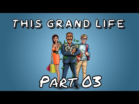 Loan Officer - This Grand Life - Early Access - Part 3