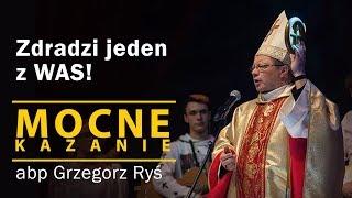 Zdradzi jeden z WAS! - abp Grzegorz Ryś (kazanie - wielki wtorek) [16.04.2019]