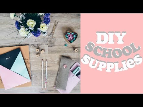 DIY Back to School Supplies 2017! ♡ Easy, Quick & Affordable