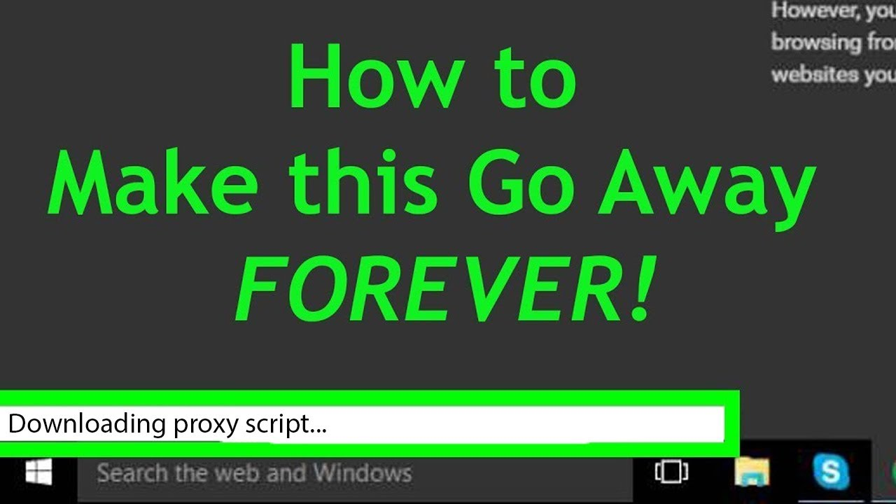 How to fix downloading proxy script in google chrome mr. Helper.