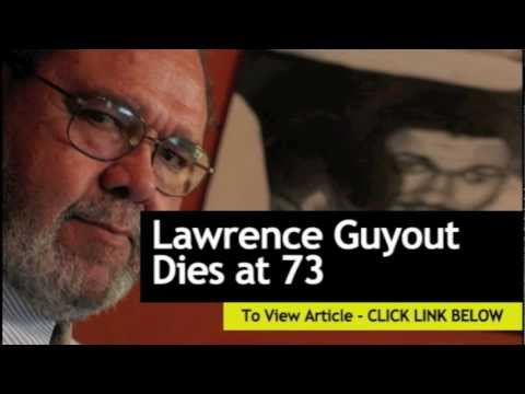 Lawrence Guyout Dies at 73