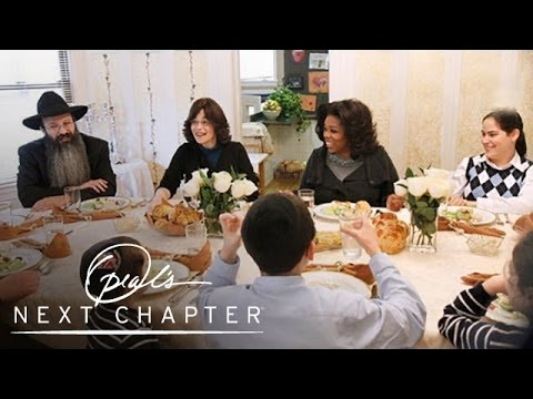 Oprah Breaks Bread with a Hasidic Family | Oprah's Next Chap