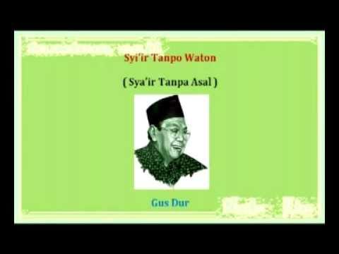 Gus Dur - Syi'ir Tanpo Waton (teks arab, jawa, indo) HD
