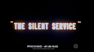 The Silent Service Submarine War Story - World War II Submariners 21010 HD