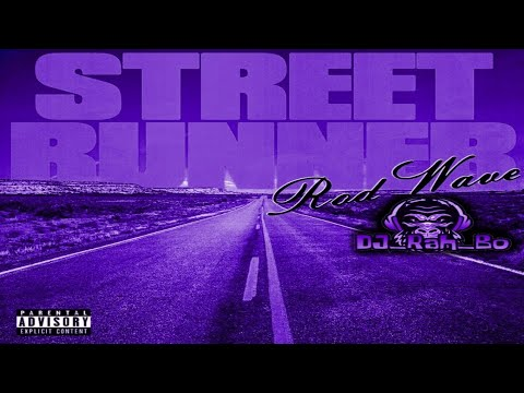 Rod Wave – Street Runner (Screwed and Chopped By DJ_Rah_Bo)