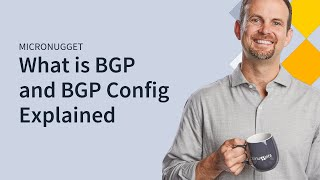 MicroNugget: What is BGP and How Does it Work?