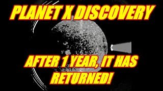 PLANET X DISCOVERY - AFTER A YEAR IT