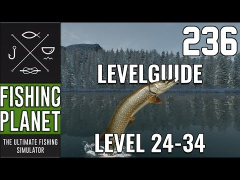 FISHING PLANET #236 - LEVELGUIDE 24-34 ALBERTA! 🎣  || Let's Play Fishing Planet