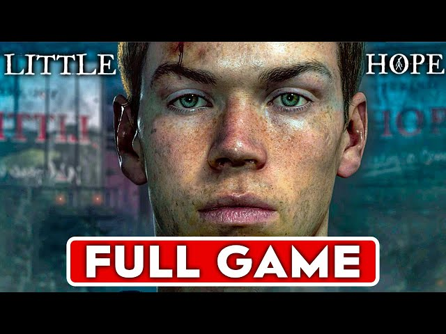 LITTLE HOPE Gameplay Walkthrough Part 1 FULL GAME [1080P 60FPS PC ULTRA] - No Commentary