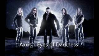 """Axxis - """"Eyes Of Darkness"""""""
