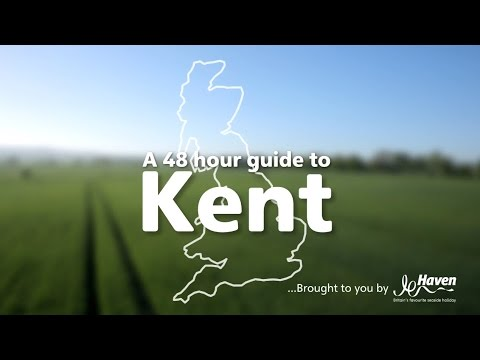 A 48 Hour Guide to Kent