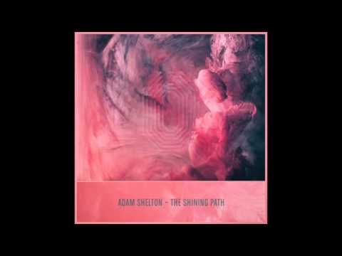 Adam Shelton - The Shining Path One Records