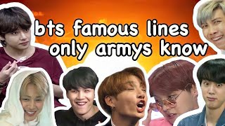 bts famous lines only armys know