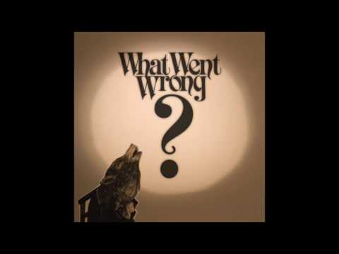 Ivan Campo // What Went Wrong? EP
