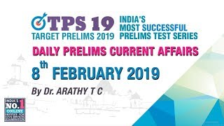 DAILY CURRENT AFFAIRS | 8th FEBRUARY 2019 | UPSC CSE PRELIMS 2019 | NEO IAS