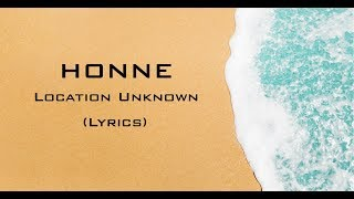 Honne Location Unknown Feat Georgia