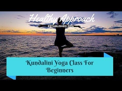 Full Kundalini Yoga Class For Beginners & Intermediate Students