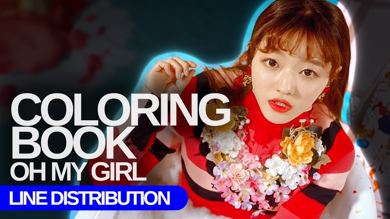coloring book lyrics oh my girl oh my girl coloring book line distribution color