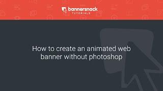 [VERALTET] gewusst Wie: erstellen eine animierte web-banner ohne Photoshop - Bannersnack tutorials